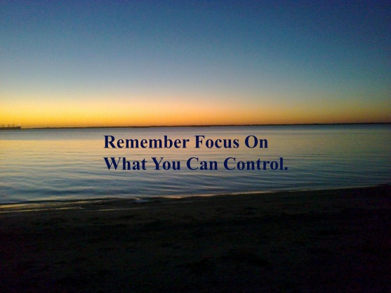 remember-focus-on-what-you-can-control