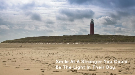 smile-at-a-stranger-you-could-be-the-light-in-their-day
